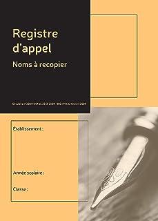 Le Dauphin - Réf. 53937D - 1 Registre annuel d'appel journalier - Dimensions 29,7 x 21 cm - 40 noms d'élèves à recopier su...