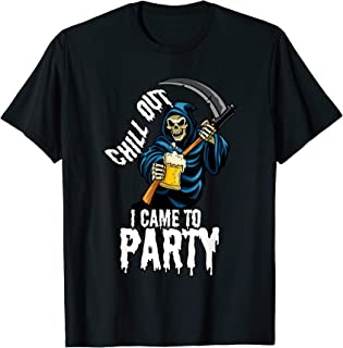Chill Out I Came To Party - Grim Reaper with Beer Halloween T-Shirt