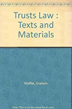Trusts Law : Texts and Materials