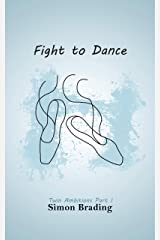 Fight To Dance (Twin Ambitions Book 1) Kindle Edition