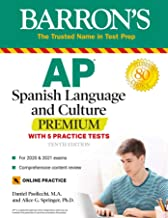 AP Spanish Language and Culture Premium: With 5 Practice Tests (Barron's Test Prep) PDF