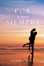 Por y Para Siempre (La Posada de Sunset Harbor—Libro 2) (Spanish Edition)
