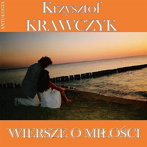 Dla Rymu I Kocham Cie Swiatlo By Krzysztof Krawczyk On