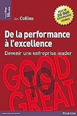 De la performance à l'excellence: Devenir une entreprise leader (Village mondial) (French Edition) Kindle Edition