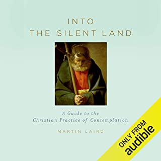 Into the Silent Land: A Guide to the Christian Practice of Contemplation