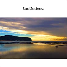 Sad Sadness (Instrumental Piano & Orchestral Strings) - Emotional Sentimental Melancholy Music