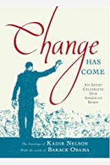 Change Has Come: An Artist Celebrates Our American Spirit Hardcover