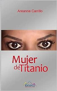 Mujer de Titanio (Spanish Edition)