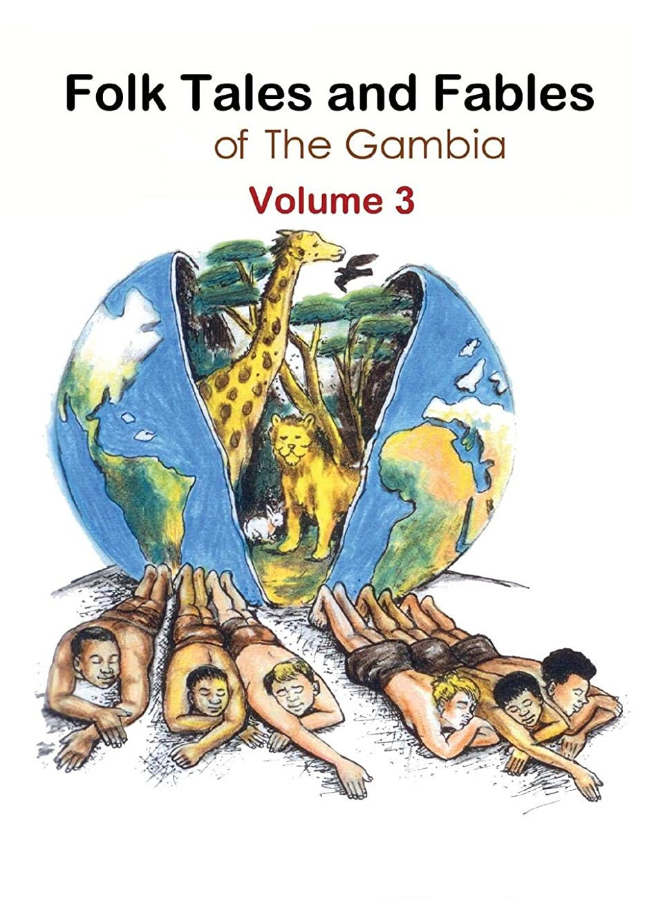 Folk Tales and Fables from the Gambia: Volume 3