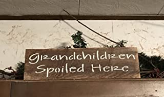 Grandchildren Spoiled Here Plaque Wood Plank Hanging Sign Rustic Wall Decor Grandkids Art Front Door Hanging