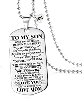 to My Son I Want You to Believe Love Mom Dog Tag Military Air Force Navy Necklace Ball Chain Gift for Best Son Birthday Graduation