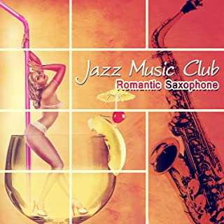 Jazz Music Club: Romantic Saxophone, Relaxing Sounds for a Weekend, Piano Relaxation, Smooth Jazz Music, Acoustic Guitar, Smooth Jazz for Sunday Morning