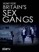 Hunt for Britain's Sex Gangs
