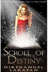 Scroll of Destiny Kindle Edition