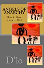 Angels of Anarchy: Lucy's Box (Angels of Anarchy Series Book 1): Book One Lucy's Box (English Edition)