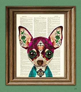 Dulce the Sugar Skull Chihuahua Day of the Dead Mexican Dog With a Painted Face Illustration Beautifully Upcycled Dictionary Page Book Art Print