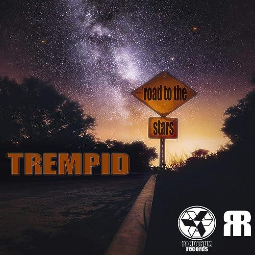 road to the stars by trempid on amazon music amazon com amazon com