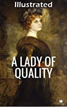 A Lady of Quality Illustrated