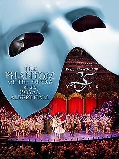 Phantom Of The Opera at the Royal Albert Hall-25th Anniversary Celebration