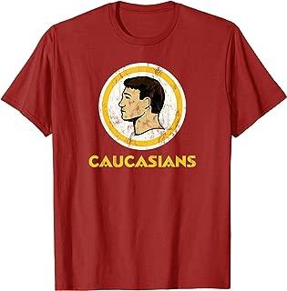 CAUCASIANS T-Shirt THE ORIGINAL