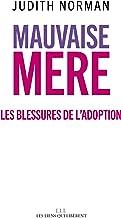 Mauvaise mère (LIENS QUI LIBER) (French Edition)