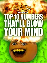 Annoying Orange - Top 10 Numbers That Will Blow Your Mind