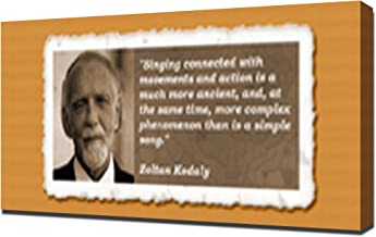 Zoltan Kodaly Quotes 4 - Canvas Art Print