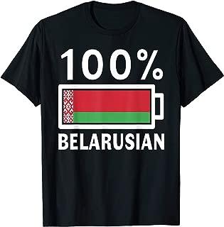 Belarus Flag | 100% Belarusian Battery Power Tee T-Shirt