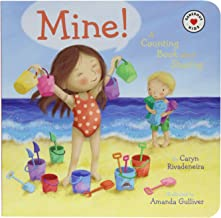 Mine!: A Counting Book About Sharing (Generous Kids)