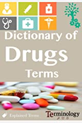 Dictionary of Drugs terms: Medical Terminology (English Edition) Format Kindle
