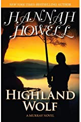 Highland Wolf (The Murray Brothers Series) ペーパーバック