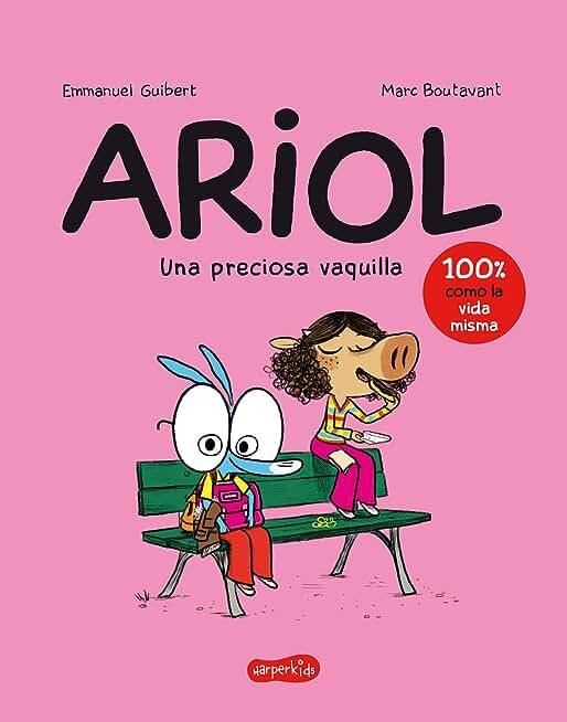 Ariol. Una preciosa vaquilla (A Beautiful Cow - Spanish edition)