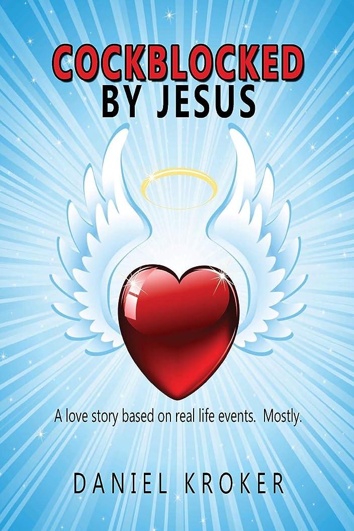 危険にさらされている立場放棄するCockblocked by Jesus