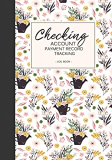 Checking  Account Payment Record Tracking log book: check and debit card log book account payment record tracking checkbook personal  checking ledger ... Register Debit Card Log Book) (Volume 4)