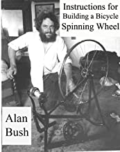 Instructions For  Building A Bicycle Spinning Wheel