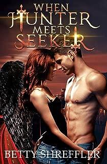 When Hunter Meets Seeker: (An Arcane Society Novel)