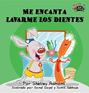 Me encanta lavarme los dientes: I Love to Brush My Teeth (Spanish Edition) (Spanish Bedtime Collection)