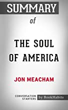 Summary of The Soul of America: The Battle for Our Better Angels: Conversation Starters