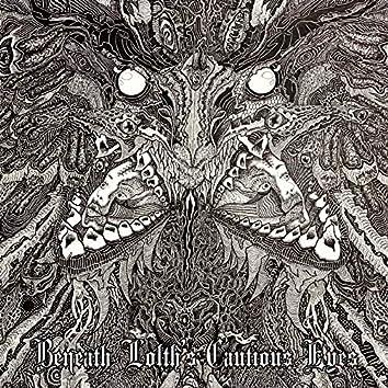 Beneath Lolth's Cautious Eyes