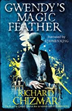 Gwendy's Magic Feather - (The Button Box Series)