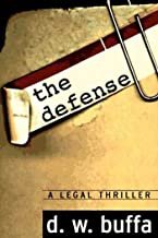 The Defense: A Legal Thriller (English Edition)