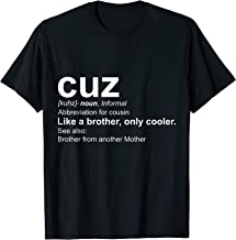 "Mens Cousin ""Cuz"" Definition - Gift for Cousin Shirt"