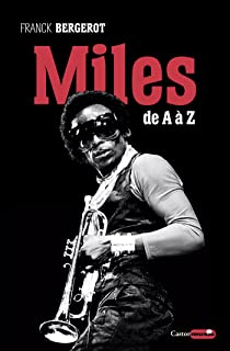 Miles Davis de A à Z (French Edition)