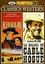 Rio Rojo+Balada De Cable Hogue [Import espagnol]