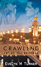 Crawling Out of the Darkness (A Sequel to the Star and the Cross)