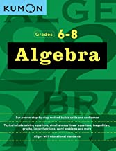 Download Book Algebra: Grades 6-8 (Kumon Math Workbooks) PDF