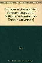 Discovering Computers: Fundamentals 2011 Edition (Customized for Temple University)