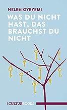 Was du nicht hast, das brauchst du nicht (German Edition)