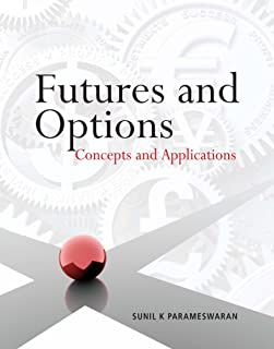 Futures and Options: Concepts and Applications