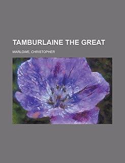 Tamburlaine the Great Volume 2